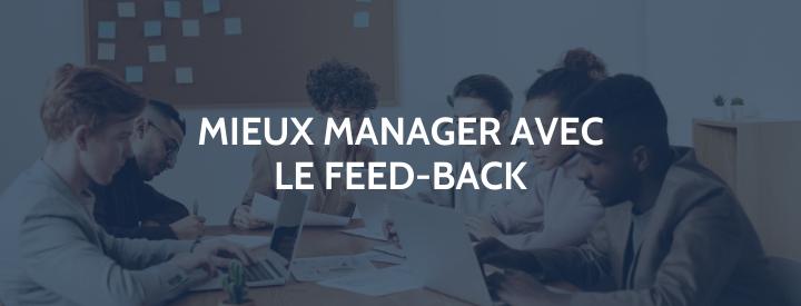 [FICHE CONSEIL] Comment faire un feed-back à ses collaborateurs ?